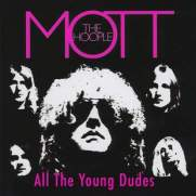 Mott The Hoople All The Young Dudes Compilation