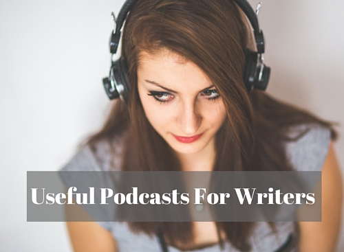 Useful Podcasts For Writers