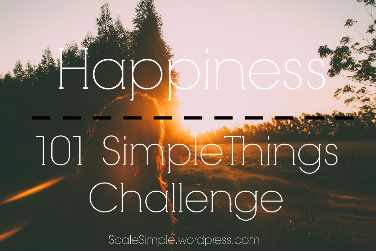Happiness – 101 Simple Things Challenge