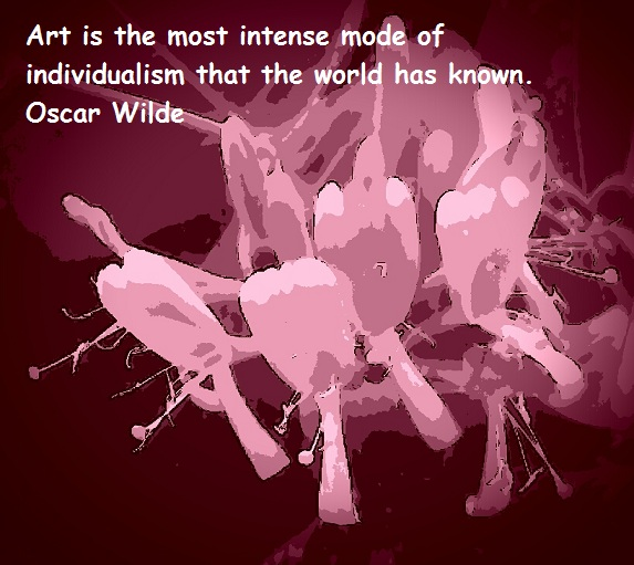 art-is-the-most-intense-mode-of-individualism-that-the-world-has-known-oscar-wilde