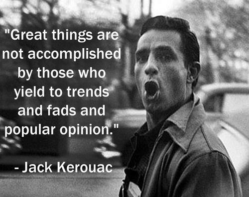 Kerouac quote 2